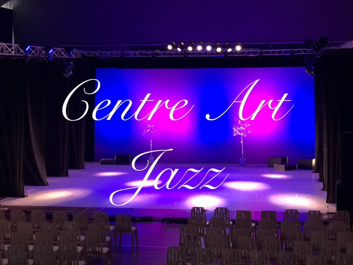 Gala du Centre Art ' JAzz